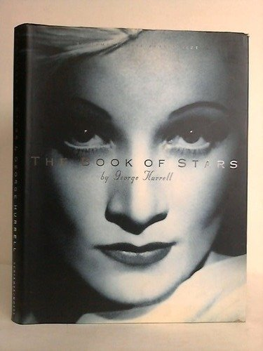 The Book of Stars: Photographien 1928-1990: George Hurrell