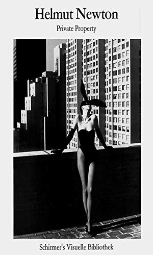 9783888143915: Helmut Newton: Private Property (Schirmer Visual Library)