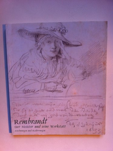 9783888144363: Rembrandt: Der Meister Und Seine Werkstatt