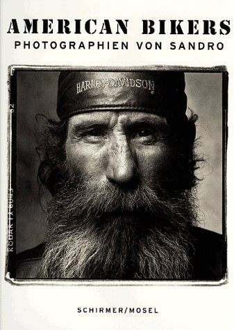 American Bikers: Photographien von Sandro Prosper Keating and Sandro: Miller, Sandro; Keating, ...