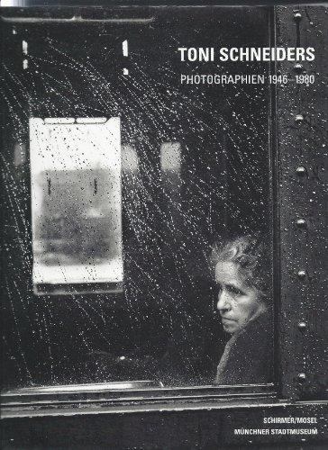 Toni Schneiders: Photographien 1946 - 1980: Schneiders, Toni