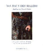 9783888146183: Das Haus des Malers: Balthus im Grand Chalet (German Edition)