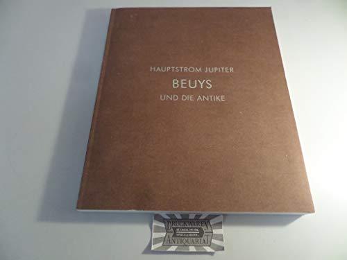 Hauptstrom Jupiter: Beuys Und Die Antike