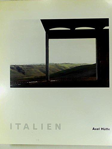 9783888146770: Axel Huette: Italien (German Edition)