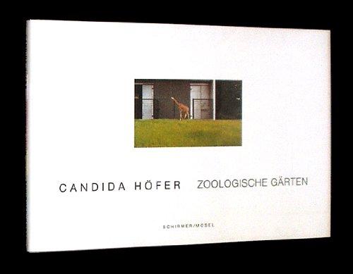 Zoologische Gaerten (German Edition): Candida Hofer