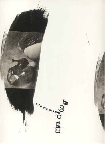 Mad Dog (Schirmer art books on art,: Watson, Albert