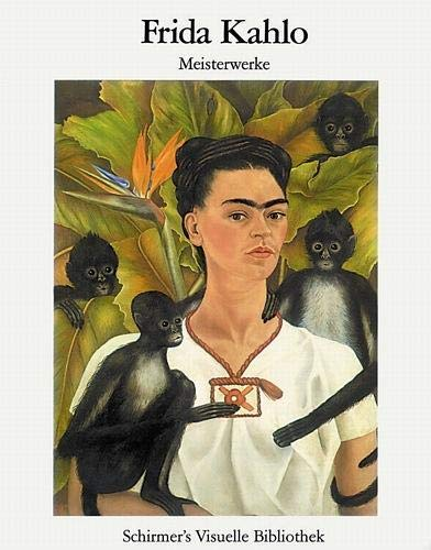 FRIDA KAHLO MASTERPIECES: Keto von Waberer, introduction by. Frida Kahlo