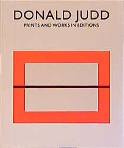 Donald Judd. Prints and Works. A Catologue