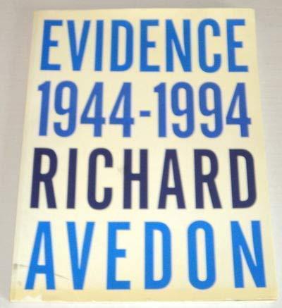 Richard Avedon. Evidence. 1944-1994. SIGNED BY RICHARD