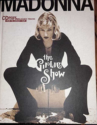 9783888147265: Madonna. The Girlie Show. Inkl. CD. Das World- Tour- Buch