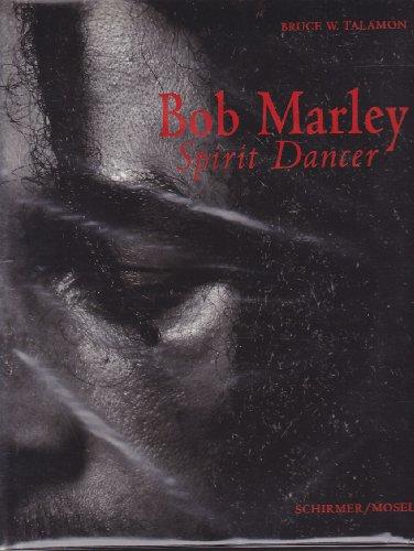 9783888147814: Bob Marley. Spirit Dancer
