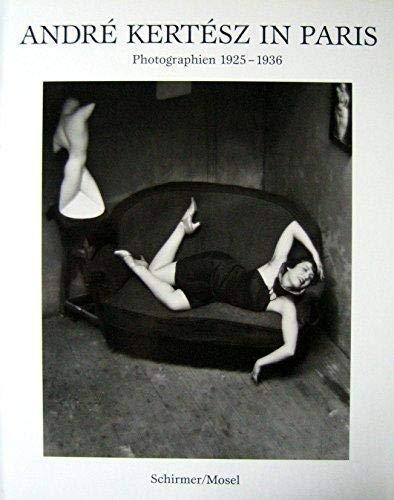 9783888147838: Andre Kertesz In Paris: Photographien 1925 - 1936