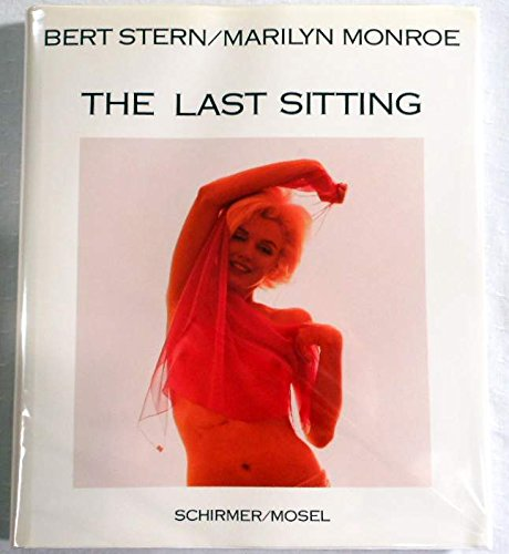 9783888148132: Marilyn Monroe: The Last Sitting