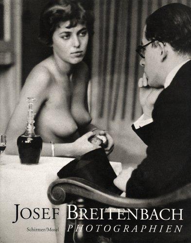 Josef Breitenbach. Photographien: Josef Breitenbach