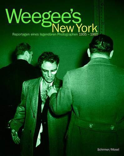 9783888148743: Weegee's New York: Photographs, 1935-1960