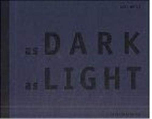 As Dark As Light Hütte, Axel; Barents, Els; Schmitz, Rudolf; Flett, Ishbel and O'Brien, ...