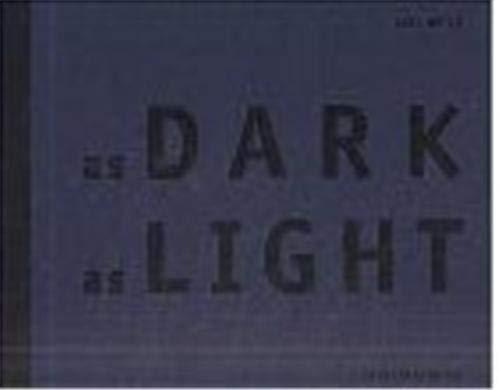 9783888149290: As Dark As Light (English and German Edition)