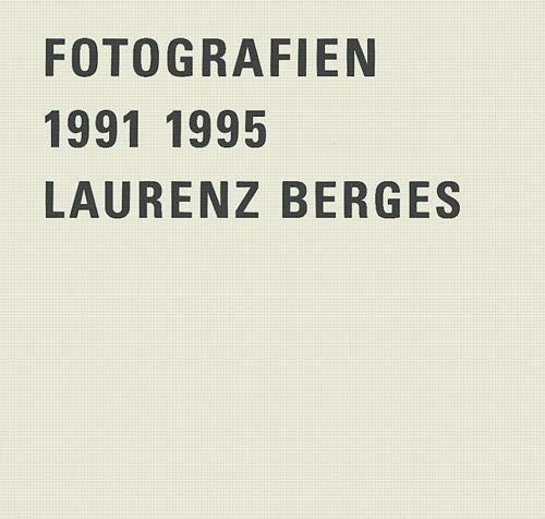 9783888149313: Laurenz Berges