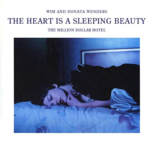 Wim Wenders: The Heart is a Sleeping Beauty: The Million Dollar Hotel; A Film Book (388814986X) by Wim Wenders; Donata Wenders