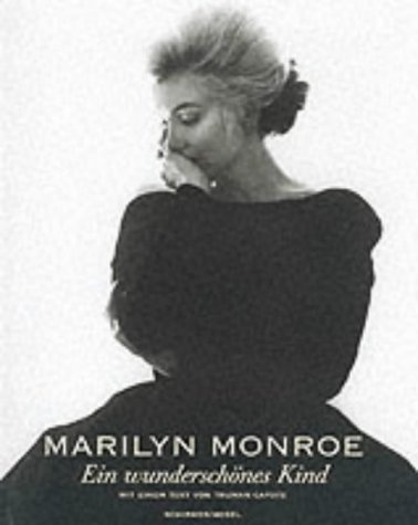 Marilyn Monroe - a Beautiful Child (Schirmer: Truman Capote