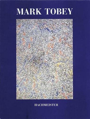 9783888290909: Mark Tobey: Werke, 1945-1975 (German Edition)