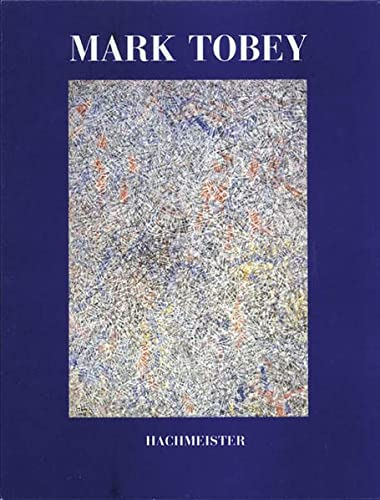 9783888290909: Mark Tobey: Werke, 1945-1975 (German Edition)