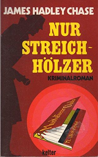 9783888320132: Nur Streichhölzer. Kriminalroman