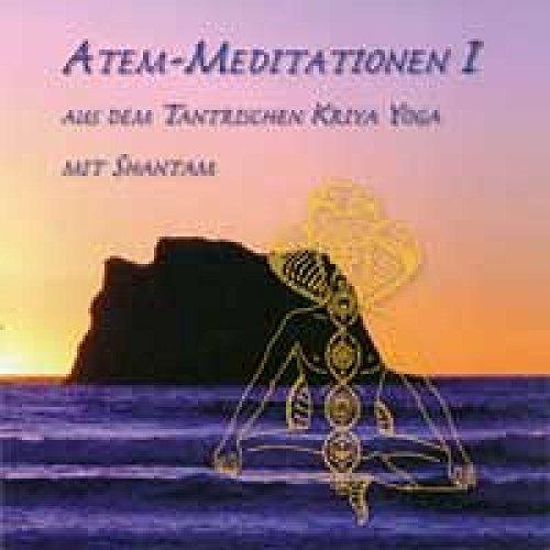 9783888487507: Atem-Meditationen 1: Aus dem tantrischen Kriya Yoga