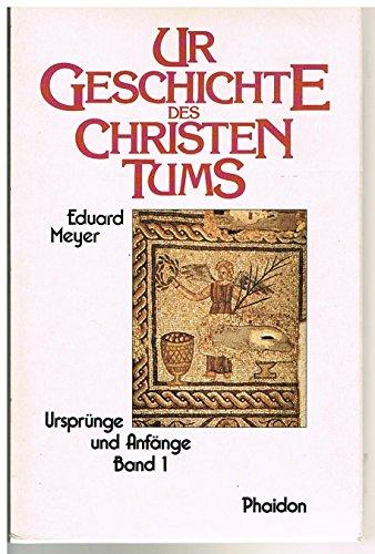 Ursprung und Anfänge des Christentums 2 Bände: Meyer, Eduard: