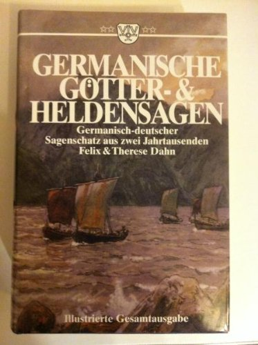 9783888512230: Germanische Götter- und Heldensagen