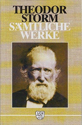 9783888512759: Theodor Storm. Sämtliche Werke