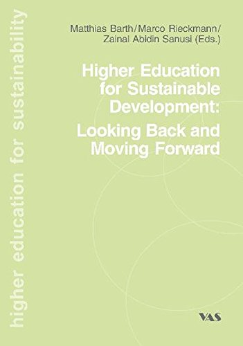 Higher Education fpr Sustainable Development: Looking Back an Moving Forward: Matthias Barth