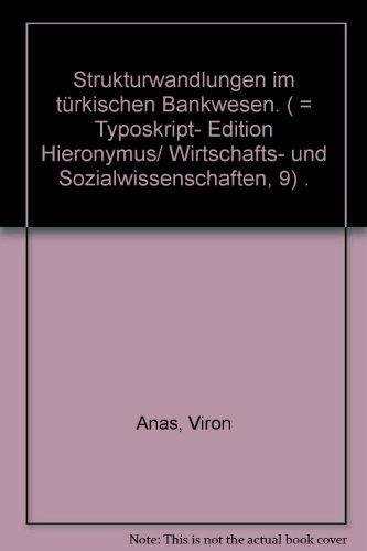9783888930263: Strukturwandlungen im türkischen Bankwesen