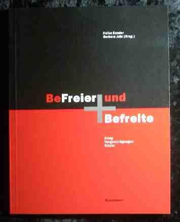 9783888970603: BeFreier und Befreite: Krieg, Vergewaltigungen, Kinder (German Edition)