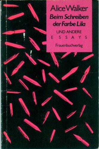 Drei Bücher von Alice Walker: Beim Schreiben der Farbe Lila und andere Essays (Frauenbuchverlag 1987); Die Farbe Lila (Rowohlt 1986); Meridian (Goldmann 1984) - Walker, Alice