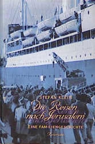 9783888972041: Die Reisen nach Jerusalem: Eine Familiengeschichte