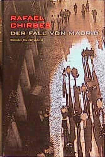 Der Fall von Madrid: Rafael Chirbes