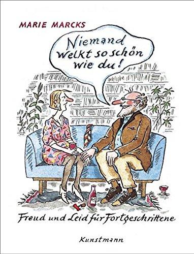 9783888974090: Niemand welkt so schön wie du: Freud und Leid für Fortgeschrittene