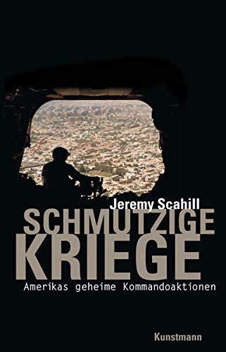 9783888978685: Schmutzige Kriege: Amerikas geheime Kommandoaktionen