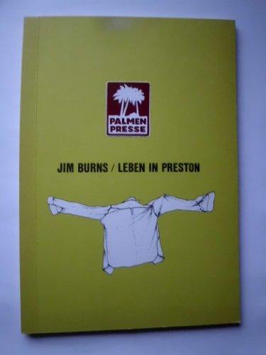 Leben in Preston: Gedichte: Jim Burns