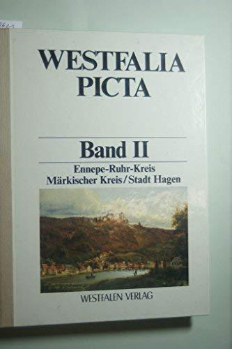 Westfalia Picta. Band II: Ennepe-Ruhr-Kreis / Märkischer: Luckhardt, Jochen (Bearb.)
