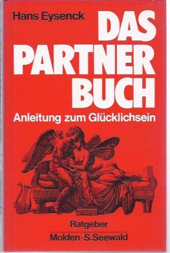 9783889190208: Das Partnerbuch. Anleitung zum Gl�cklichsein