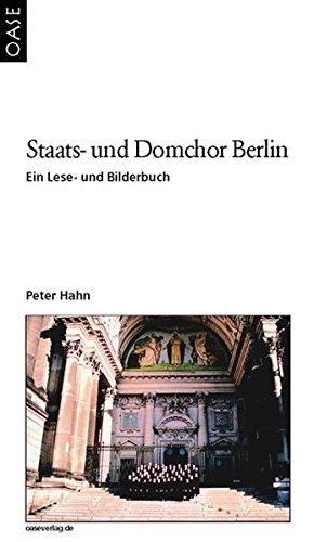 9783889220585: Staats- und Domchor Berlin: Ein Lese- und Bilderbuch