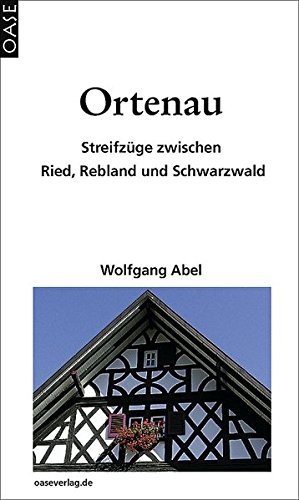 9783889220769: Ortenau: Streifz�ge zwischen Ried, Rebland und Schwarzwald