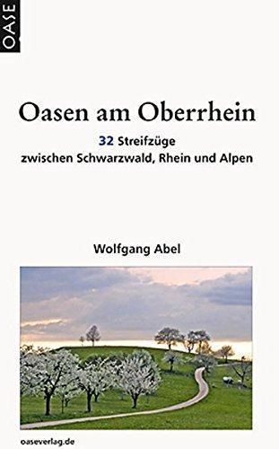 9783889220912: Oasen am Oberrhein: Stadt- Land- Fluß- Gastronomie
