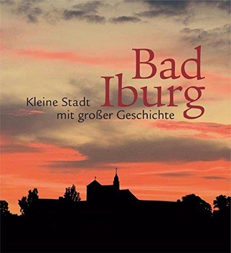 9783889269102: Bad Iburg: Kleine Stadt mit großer Geschichte