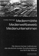 9783889273215: Medienm�rkte, Medienwettbewerb, Medienunternehmen.