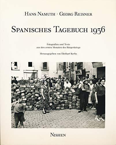 9783889400048: Spanisches Tagebuch 1936: Fotografien und Texte aus den ersten Monaten des Bürgerkriegs (German Edition)