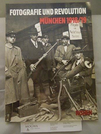 Revolution Und Fotografie: Munchen 1918/19 (German Edition): Herz, Rudolph; Halfbrodt, Dirk