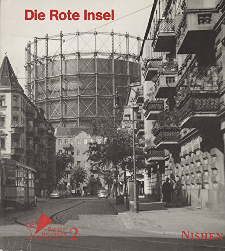 9783889401311: Die Rote Insel. Geschichtliche Einblicke in ein Arbeiterquartier